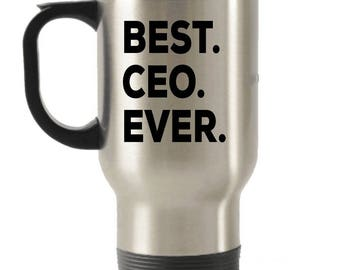 CEO Travel mug , CEO Gifts, Best CEO Ever, Stainless Steel Mug, Insulated Tumblers, Christmas Present