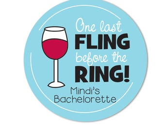 Bachelorette Party Stickers, Favor Tags for Bridal Party, One Last Fling Before the Ring, Wedding Stickers, Wine Glass Sticker