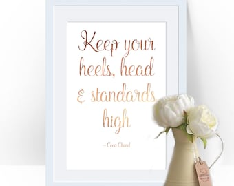 Keep Your Heels, Head & Standards High, Coco Chanel Decor, Chanel Decor, Coco Chanel Print, Foil Print, Rose Gold Foil, Chanel Print,