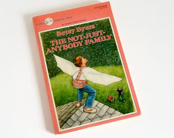 The Not-Just-Anybody Family by Betsy Byars Dell Yearling Paperback 1987 Newbery Medal Winner, Vintage 1980s Childrens Chapter