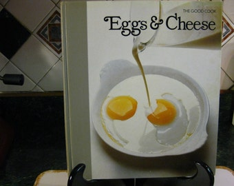 Eggs & Cheese Cookbook - The Good Cook - Eggs - Cheese  - Vintage Cookbook - Kitchen - Gift For Her - Gift For Mom - Cook Book - Book