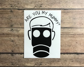are you my mummy / decal / doctor who / mummy / the empty child / jack harkness / ninth doctor / the doctor / timelord / tardis