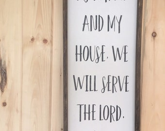 As for me and my house, we will serve the Lord sign, Joshua 24 sign, farmhouse wall decor, bible verse sign, framed wood sign