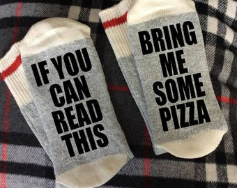 If You Can Read This - Bring Me Some Pizza - Pizza Gifts - Novelty Socks