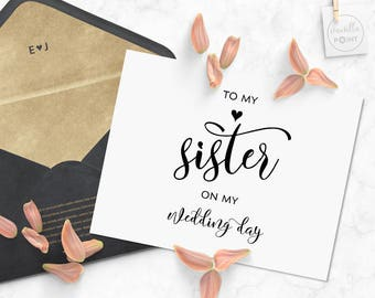 To My Sister On My Wedding Day, Bridal Party Thank You Card, Thank You Card For Sister, Wedding Day cards, Sister Wedding Day Card Printable