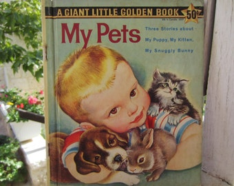 My Pets  - A Giant Little Golden Book 1950's