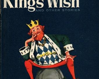 The King's Wish and Other Stories + Benjamin Elkin + Leonard Shortall + 1960 + Vintage Kids Book