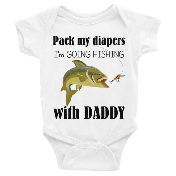 Daddy's Fishing Buddy Baby Onsie® , Pack My Diapers I'm Going Fishing with Dadday Infant Bodysuit |Daddy's Fishing Buddy Baby Clothes