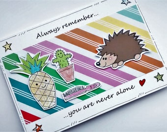 Encouragement Card - Hedgehog and Spiky Friends - You're Never Alone - Supportive - Friendship Card