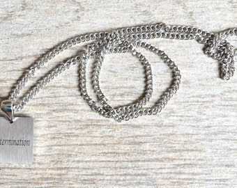 Determination - Inspirational / Expressional Necklace Pendant Jewelry, Stainless Steel