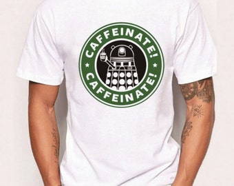 Doctor Who Inspired Dalek Caffeinate Coffee T Shirt | Gift for Him | Gift for Her | Gift for Dad | Gift for Mom
