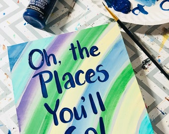 """Dr. Seuss inspired artwork. Painting on 6x6"""" wood. """"Oh the places you'll go!"""" Inspirational quote painting. Ready to ship. Hand-painted."""