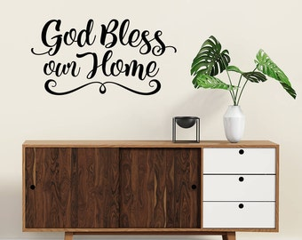 God Bless our Home decal - Home Wall Decor - Bless Wall Decal