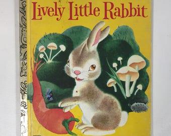 The lively little rabbit little golden book 1979