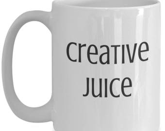Creative Juice mug | coffee tea cup holiday gift for artists writers designers
