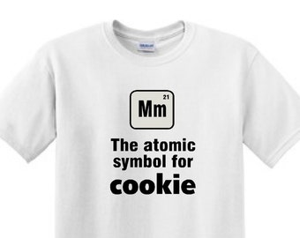 MM The atomic symbol for COOKIE- Funny T-Shirt