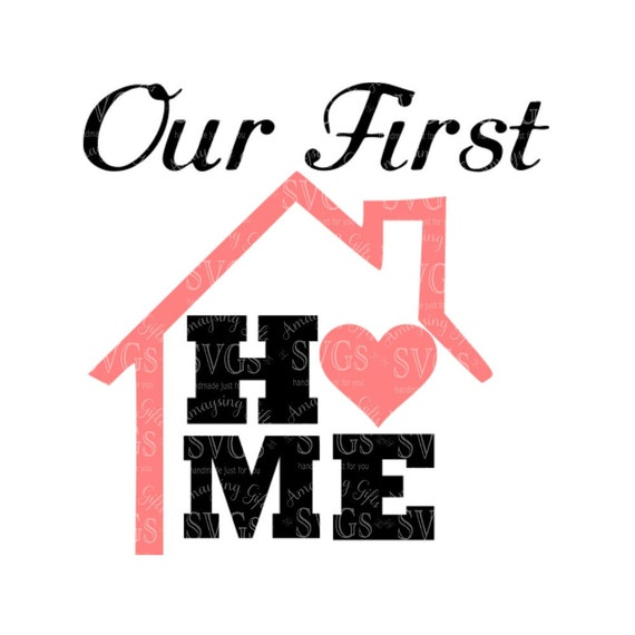 SVG - Our First Home - Ornament Design - First Home Design - First ...