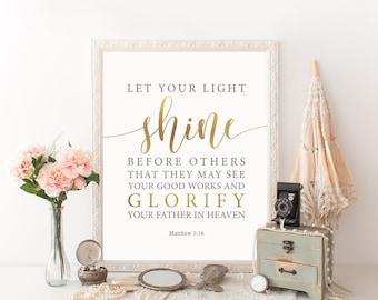 Let Your Light Shine Before Others, Matthew 5:16,  Bible Verse Wall Art, Matthew Print, Christian Nursery Printable, Baptism Printable