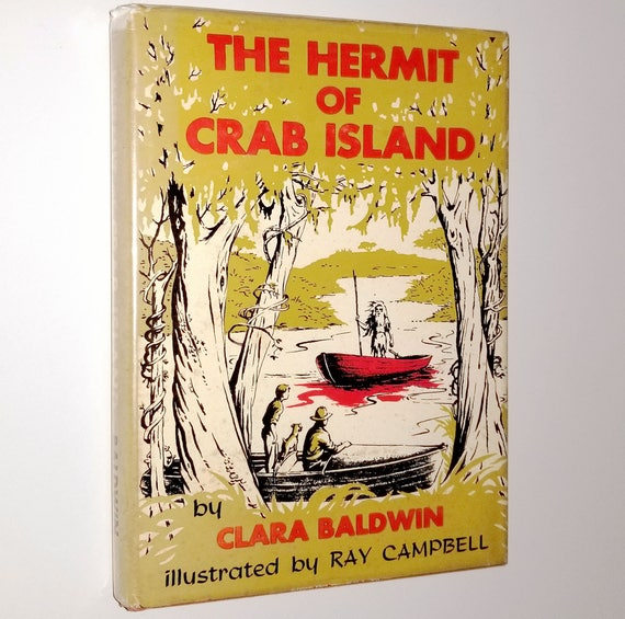 The Hermit of Crab Island by Clara Baldwin 1st Edition Hardcover HC w/ Dust Jacket DJ 1958 Abingdon Press Youth YA Fiction