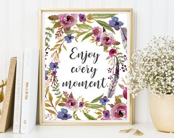 Enjoy every moment nursery print positive quote wall art dorm room decor inspirational quote print nursery printable poster home decor