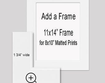 """Add a Wide White Frame to Your Order - 11x14"""" Wall Frame for your 8x10"""" matted print or 11x14"""" print order."""