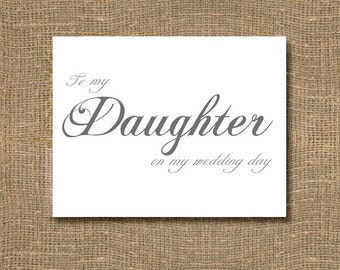 To My Daughter on My Wedding Day - Wedding Card