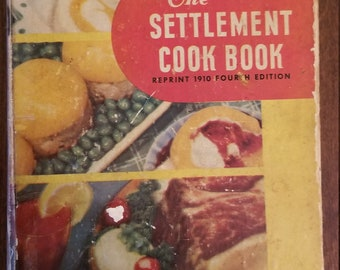 The Settlement Cook Book - 4th Edition 1910 Kander
