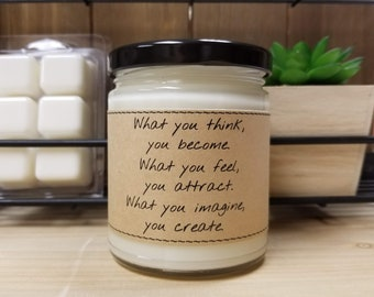 What you think you become, 8 Ounce Soy Candle, Encouragement, Anti Motivation, Free Shipping Personalized Message, Custom Labels,