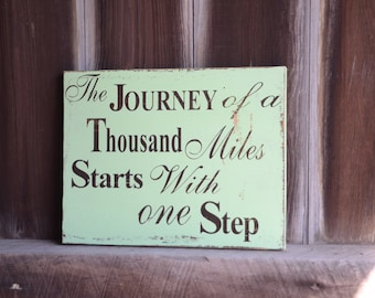Journey Inspirational Quote Wood Sign