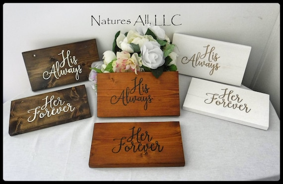 Rustic Wedding Sign/His Always Her Forever Chair Signs/Wood Wedding Signs For Bride And Groom Table-Chairs/Rustic Hand Painted Wedding Sign