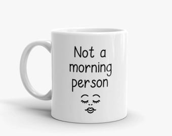 Fun Mug - Morning