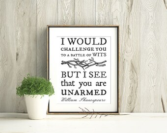 Battle of Wits - Digital Download Quote / Artwork / Typography Wall Art / Gallery Wall / Office Humor / Sarcasm