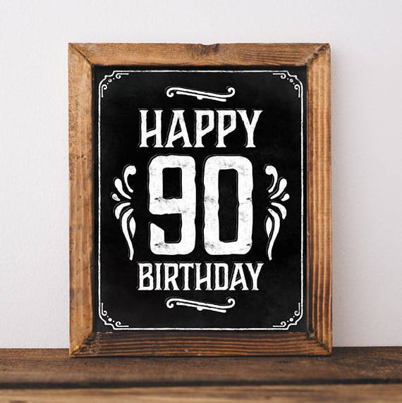 Happy 90th Birthday Sign Printable File Rustic