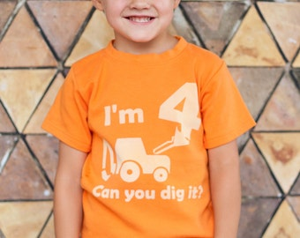Toddler or Kids Birthday Tractor Shirt, Can You Dig it?  Ink Free print, Sizes 12m to 8, High Quality Tshirt, Free Shipping