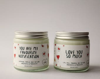 You Are My Favourite Notification Soy Candle | Gift for Fiance, Gift for Groom, Gift for Boyfriend, Gifts for Her, Personalised Gift