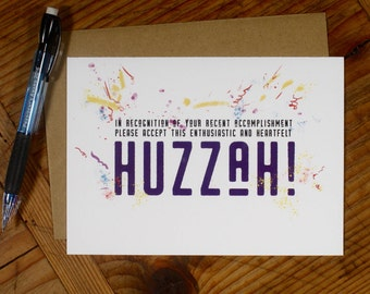 Huzzah!  Upbeat Congratulations Card for all occasions.