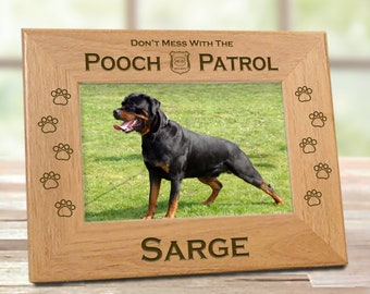 Don't Mess With The Pooch Patrol Dog Picture Frame