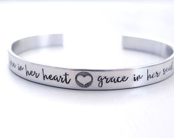 Fire In Her Heart, Grace In Her Soul - Sterling Silver Cuff Bracelet. Inspirational Jewelry, Sterling Silver Jewelry.  Gift for Her.