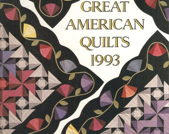 QUILT BOOK - Great American Quilts 1993 - Quilting Patterns - Quilting Ideas
