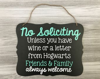 No Soliciting Sign - Wine Soliciting Sign - Chalkboard Sign - Funny Solicitation Sign - Harry Potter Fan