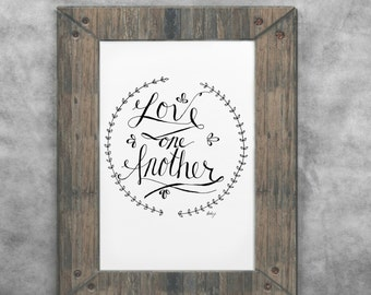 Love one another printable hand lettered art
