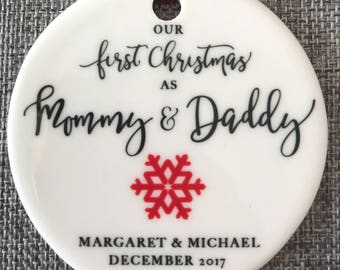 Our First Christmas as Mommy and Daddy Ornament New Baby Ornament New Parents Ornament 2018 Ornament Mommy Ornament New Mom and Dad Gift