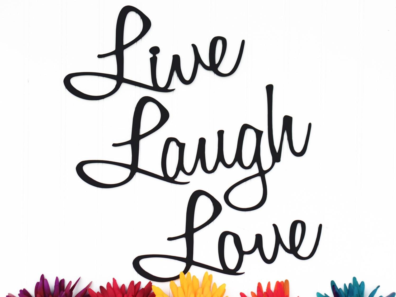 Live Love Laugh Quote Live Laugh Love Wall Decor Patio Decor Lake House Decor