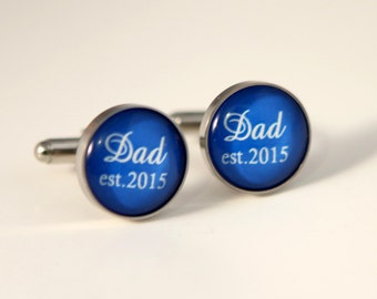 Fathers Day gift for dad, dad est 2016,new dad gift Gift for Dad Cuff links Birthday Gift for dad Personalized Cuff links Custom Quote Color