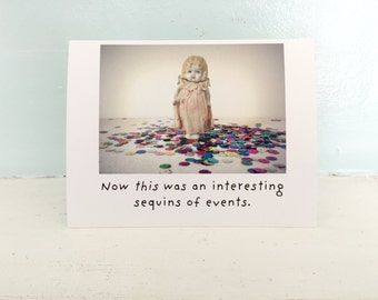 Funny China Doll Card Sequins of Events Humorous Notecard Adventures of Claudia