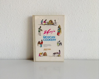 "1976 Vintage Cookbook, ""DeGrazia and Mexican Cookery"" Written by Rita Davenport, Illustrated by Ted DeGrazia"