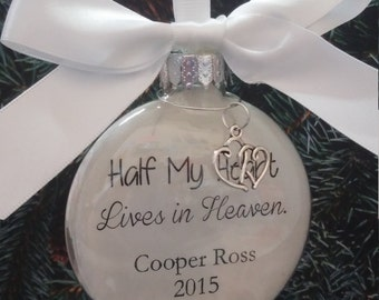 Memorial Christmas Ornament - In Memory of Loved One - Half My Heart Lives in Heaven - Sympathy Gift - Bereavement Memorial- Death of Spouse