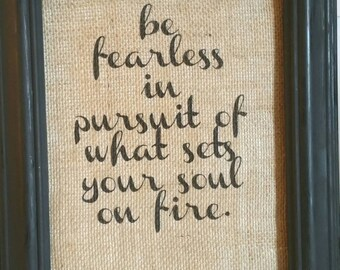 Burlap Quote/Burlap/Wall Art/Graduation/ Birthday/ Inspiration/Motivation/Burlap Picture/FREE SHIPPING/Burlap Print/Housewarming Gift