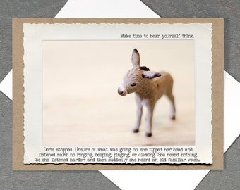Donkey Greeting Card • Funny Life Lesson Card • All Occasion Blank Greeting Card • Animal Tales Collection Card • Modern Times Card