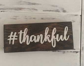 Thankful Hashtag Wood Sign Decor Wood Sign Gift Under 10 Gift Idea Room Decor Gift Idea Inspirational Wooden Blocks Thankful Fall Decor